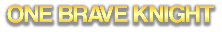 One Brave Knight Gold Text 2